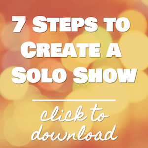 7 steps to create a solo show